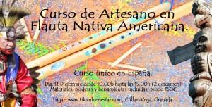 curso de artesano en flauta nativa americana creatividad artesania arte manualidades tikun centro del bienestar cullar vega granada andalucia españa